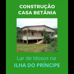 Construção da casa Betânia